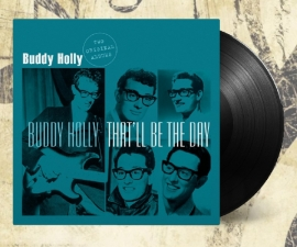 BUDDY  HOLLY  -  Buddy Holly - That ' ll  Be  The  Day