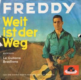FREDDY - WEIT IST DER WEG