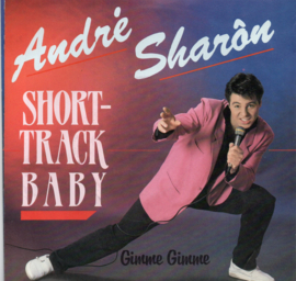 ANDRÉ SHARÓN - SHORT TRACK BABY