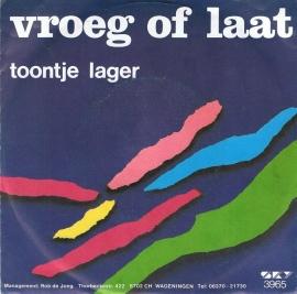 TOONTJE LAGER - VROEG OF LAAT