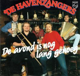 HAVENZANGERS DE - DE AVOND IS NOG LANG GENOEG