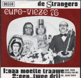STRANGERS DE - NAA MOETTE TRAAWE