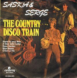 SASKIA & SERGE - THE COUNTRY DISCO TRAIN