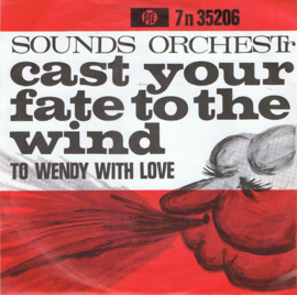 SOUNDS ORCHESTR - CAST YOUR FATE TO THE WIND