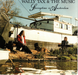 WALLY TAX & THE MUSIC - SPRINGTIME IN AMSTERDAM