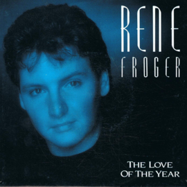 RENÉ FROGER - THE LOVE OF THE YEAR