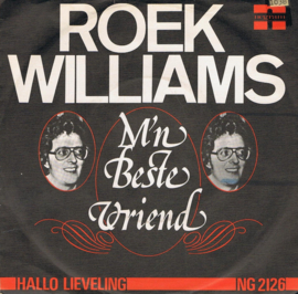 ROEK WILLIAMS - M'N BESTE VRIEND