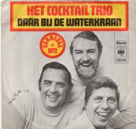 COCKTAIL TRIO - DAAR BIJ DE WATERKRAAN