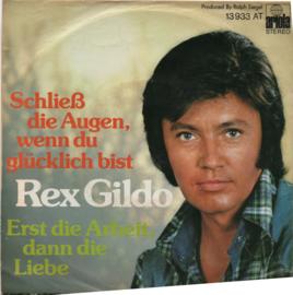 REX GILDO - SCHLIESS DIE AUGEN WENN DU GLÚCKLICH BIST