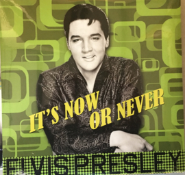 ELVIS PRESLEY  - AS LONG AS I HAVE YOU IT'S NOW OR NEVER