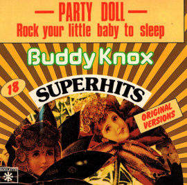 BUDDY KNOX - PARTY DOLL