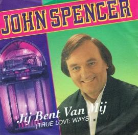 JOHN SPENCER:  jij bent van mij