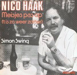 NICO HAAK - MEISJES PAS OP