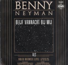BENNY NEYMAN - BLIJF VANNACHT BIJ MIJ