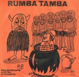 MARTIN WULMS AND HIS ORCHESTRA - RUMBA TAMBA
