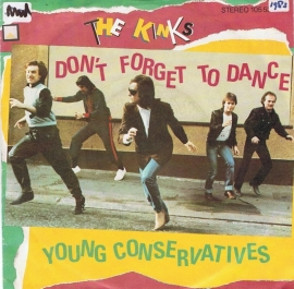 KINKS THE - DON`T FORGET TO DANCE