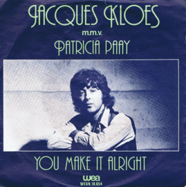 JACQUES KLOET - YOU MAKE IT ALRIGHT