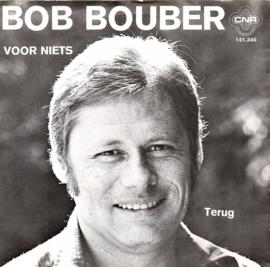BOB BOUBER - VOOR NIETS