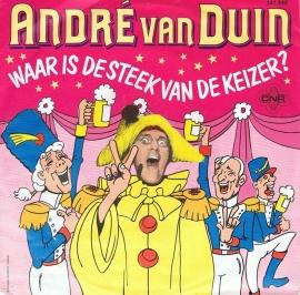 ANDRE VAN DUIN - WAAR IS DE STEEK VAN DE KEIZER