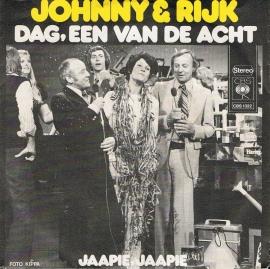 JOHNNY en RIJK - DAG, EEN VAN DE ACHT