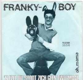 FRANKY BOY - 'N EZEL DIE STOOT ZICH GEEN TWEE MAAL