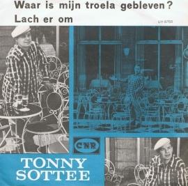 TONNY SOTTEE - WAAR IS MIJN TROELA GEBLEVEN