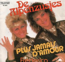 ALPENZUSJES - PLUS JAMAIS D'AMOUR