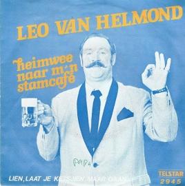 LEO VAN HELMOND - HEIMWEE NAAR M'N STAMCAFE