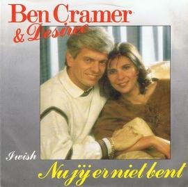 BEN CRAMER & DESIREE - NU JIJ ER NIET BENT