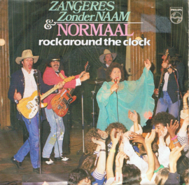 ZANGERES ZONDER NAAM/NORMAAL - ROCK AROUND THE CLOCK