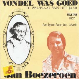 JAN BOEZEROEN - VONDEL WAS GOED