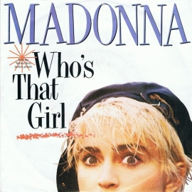 MADONNA - WHO`S THAT GIRL