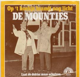 MOUNTIES DE - OP 'T HOEKJE BRANDT NOG LICHT