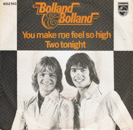 BOLLAND & BOLLAND - YOU MAKE ME FEEL SO HIGH