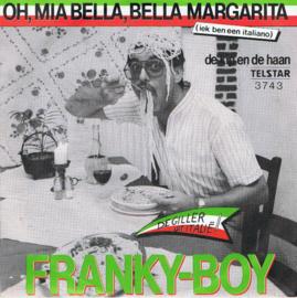 FRANKY BOY - OH,MIA BELLA, BELLA MARGARITA