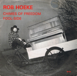 ROB HOEKE - CHIMES OF FREEDOM