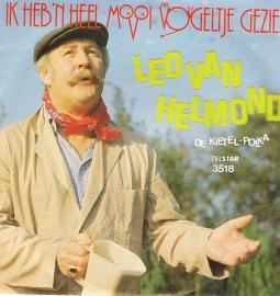 LEO VAN HELMOND - IK HEB 'N HEEL MOOI VOGELTJE GEZIEN