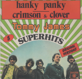 TOMMY JAMES AND THE SHONDELLS - SUPERHITS