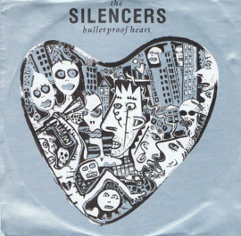 SILENCERS THE - BULLETPROOF HEART