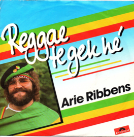 ARIE RIBBENS - REAGGAE TE GEK HÉ