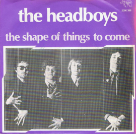 HEADBOYS THE - THE SHAPE OF THINGS TO COME