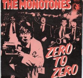 MONOTONES THE - ZERO TO ZERO