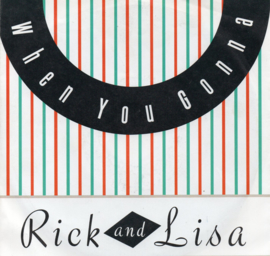 RICK AND LISA - WHEN YOU GONNA