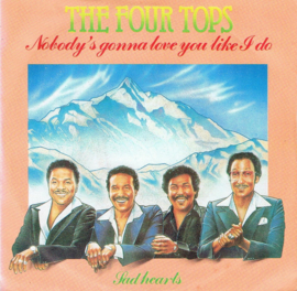 FOUR TOPS - NOBODY'S GONNA LOVE YOU LIKE I DO