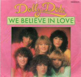 DOLLY DOTS - WE BELIEVE IN LOVE