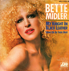 BETTE MIDLER - MY KNIGHT IN BLACK LEATHER