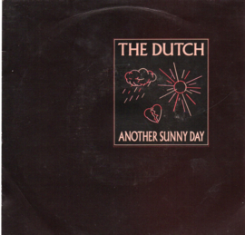 DUTCH THE - ANOTHER SUNNY DAY