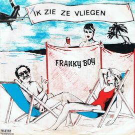 FRANKY-BOY - IK ZIE ZE VLIEGEN
