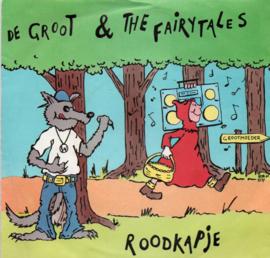 DE GROOT & THE FAIRTAILES - ROODKAPJE