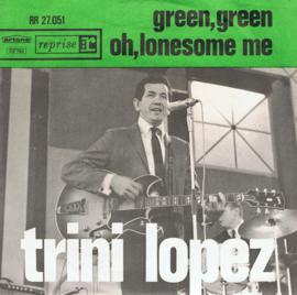 TRINI LOPEZ - GREEN GREEN
